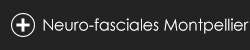 Neuro-fasciales Montpellier